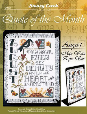 Quote of the Month August - Cross Stitch Pattern