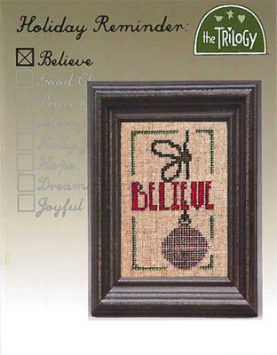 Holiday Reminder - Believe - Cross Stitch Pattern