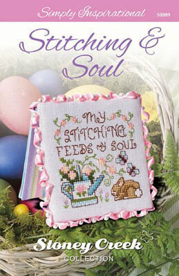 Stitching & Soul (Simply Inspirational) Cross Stitch Pattern