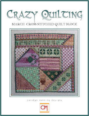Crazy Quilting March Cross Stitched Quilt Block