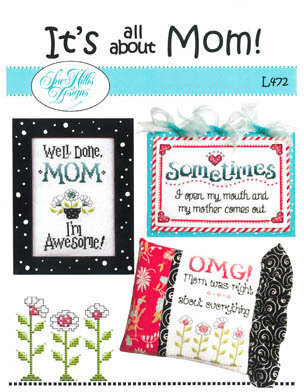 It's all About Mom - Cross Stitch Pattern