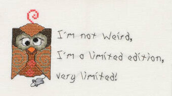 I'm Not Weird - Cross Stitch Pattern