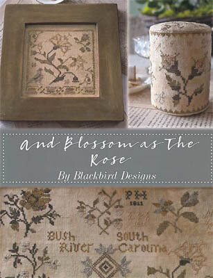 And Blossoms as the Rose - Cross Stitch Pattern