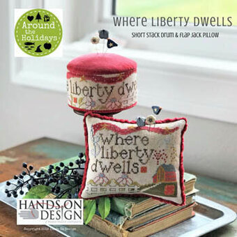 Where Liberty Dwells - Cross Stitch Pattern