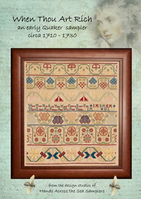 When Thou Art Rich Circa 1710-30 - Cross Stitch Pattern