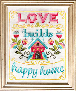 Love Builds A Happy Home - Cross Stitch Pattern