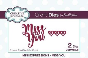 Sue Wilson Dies - Mini Expressions Miss You