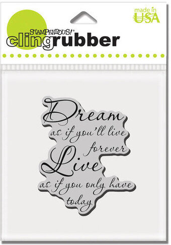 Dream Forever - Cling Rubber Stamp