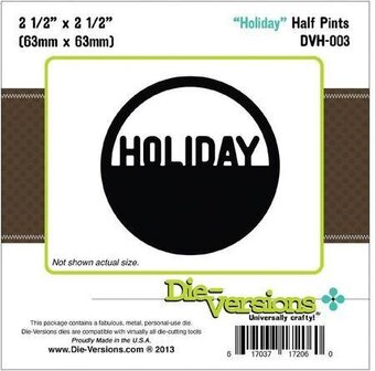 Die-Versions Half Pints Die - Holiday
