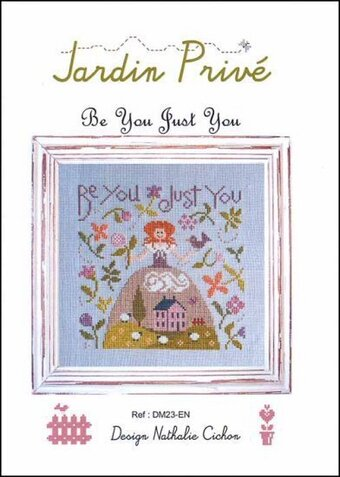 Be You Just You - Cross Stitch Pattern