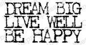 Dream Big - Cling Rubber Stamp