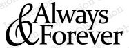 Always and Forever - Cling Rubber Stamp