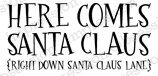 Here Comes Santa Claus - Christmas Cling Rubber Stamp