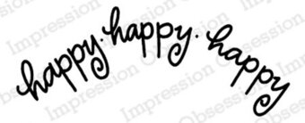 Happy Happy Happy - Cling Rubber Stamp
