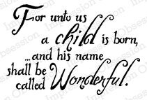 For Unto Us - Cling Rubber Stamp