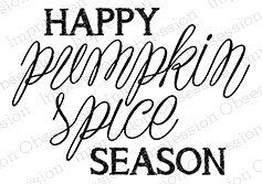 Pumpkin Spice Season - Cling Rubber Stamp