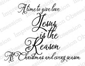 Jesus is the Reason - Christmas Cling Stamp