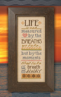 Life is Not Measured - Cross Stitch Pattern