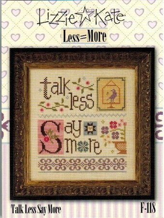 Less = More  - Talk Less Say More - Cross Stitch
