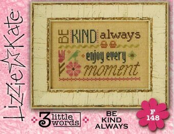3 Little Words - Be Kind Always - Cross Stitch Pattern