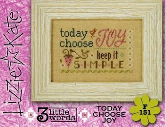 3 Little Words - Today Choose Joy - Cross Stitch Pattern