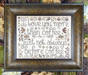 More Than Coffee - Cross Stitch Pattern
