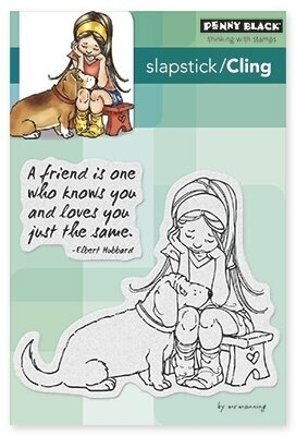 A Friend Is... - Slapstick Cling Rubber Stamp