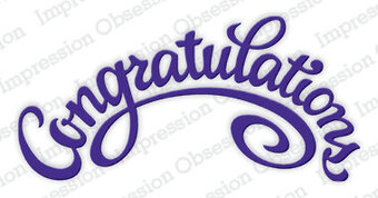 Congratulations - Impression Obsession Craft Die