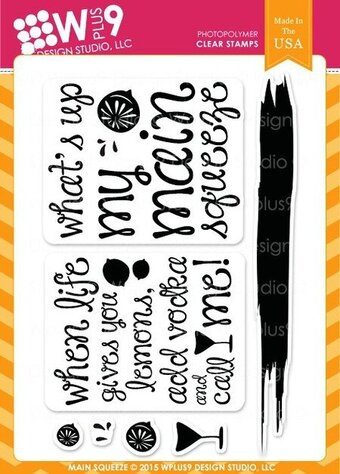 Main Squeeze Stamps - WPlus9 Design Studio
