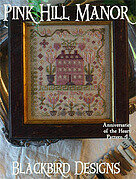 Pink Hill Manor - Anniversaries of the Heart 4 Cross Stitch