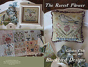 Rarest Flower, The - Garden Club 8 - Cross Stitch Pattern