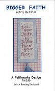 Bigger Faith (with linen banding) - Cross Stitch Pattern