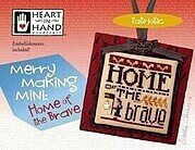 Merry Making Mini - Home of the Brave - Cross Stitch Pattern