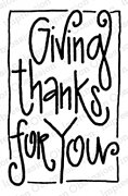 Giving Thanks - Cling Rubber Stamp
