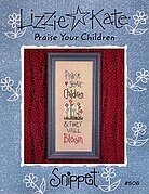 Praise Your Children - Cross Stitch Pattern