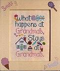 What Happens At Grandma's - Cross Stitch Pattern